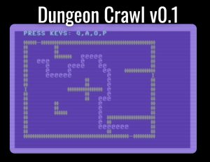"""First version of our Dungeon Crawl Commodore 64 BASIC game will just move our player character around our """"maze"""""""